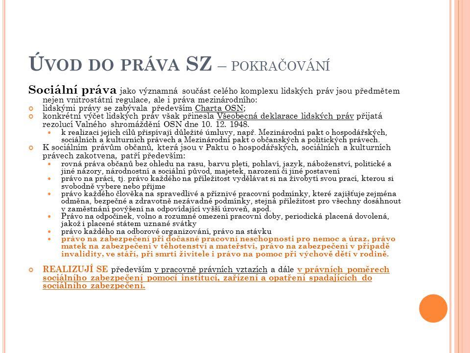 Zdravotní pojištění zákon č.48/1997 Sb., o veřejném zdravotním pojištění, v platném znění zákon č.