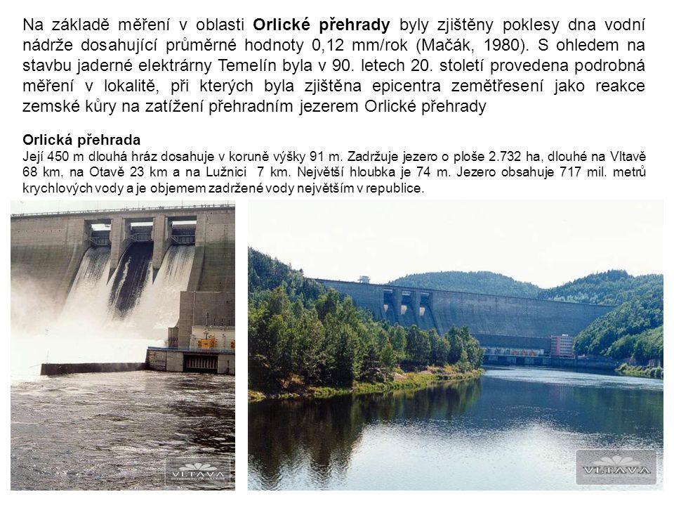 Na základě měření v oblasti Orlické přehrady byly zjištěny poklesy dna vodní nádrže dosahující průměrné hodnoty 0,12 mm/rok (Mačák, 1980). S ohledem n