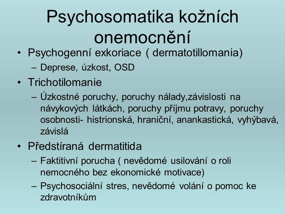 Psychosomatika kožních chorob Arima, M.,Shimizu,Y.,Sowa,J.: Psychosomatic analysis of topic dermatitis using a psychological test.