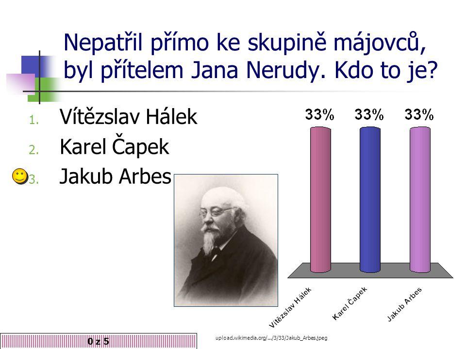 Nepatřil přímo ke skupině májovců, byl přítelem Jana Nerudy.