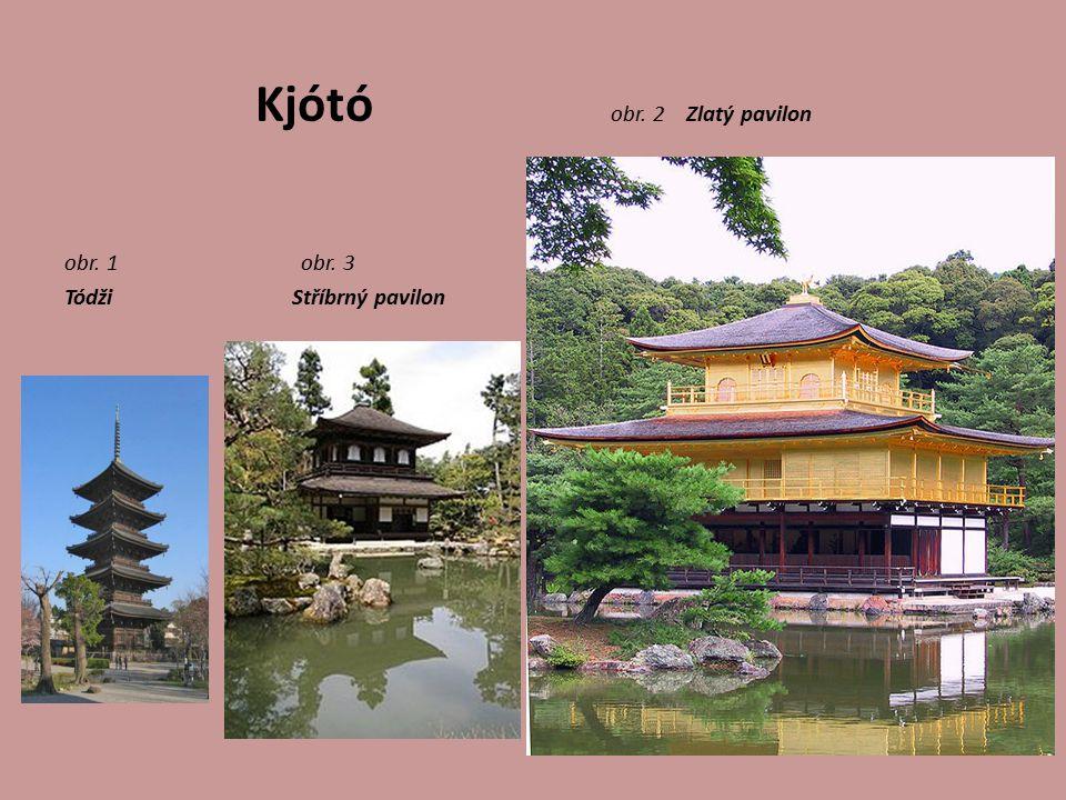 Kjótó obr. 2 Zlatý pavilon obr. 1 obr. 3 Tódži Stříbrný pavilon