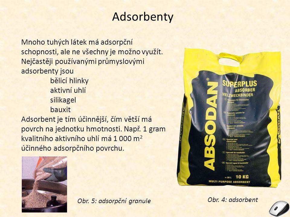 Adsorbenty Mnoho tuhých látek má adsorpční schopnosti, ale ne všechny je možno využít.