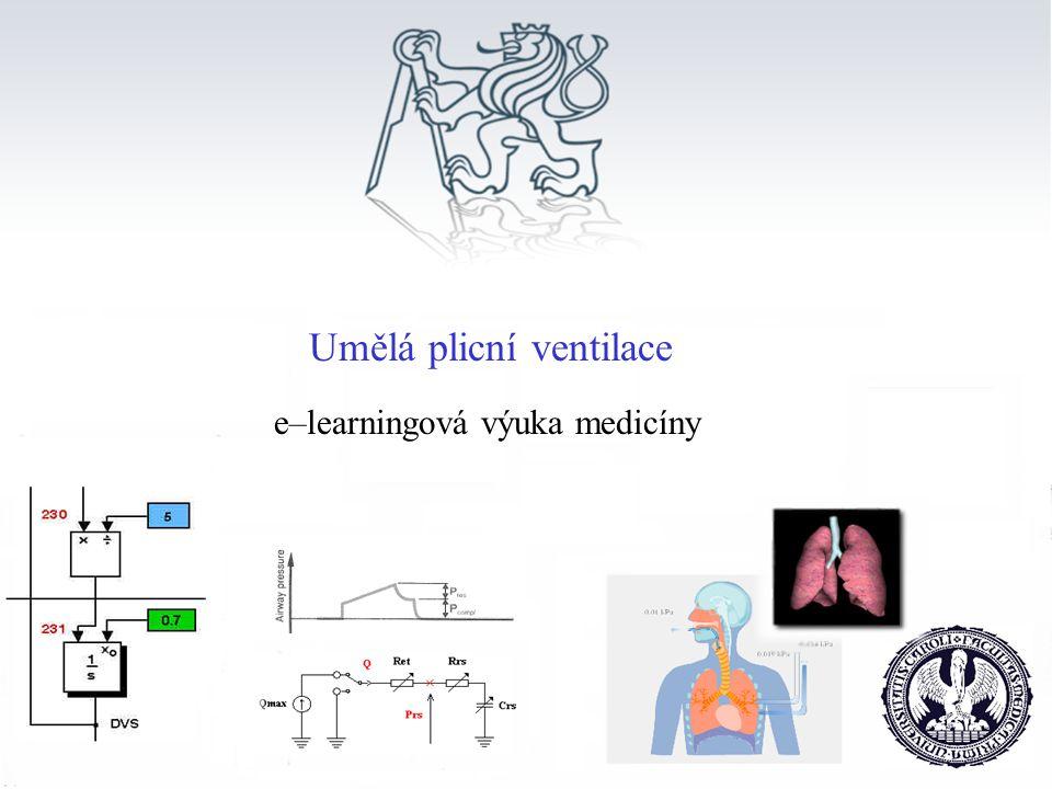 e–learningová výuka medicíny Umělá plicní ventilace