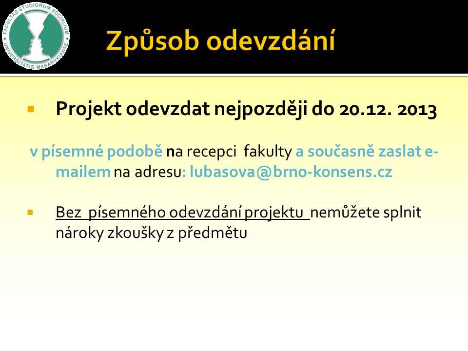  Projekt odevzdat nejpozději do 20.12.