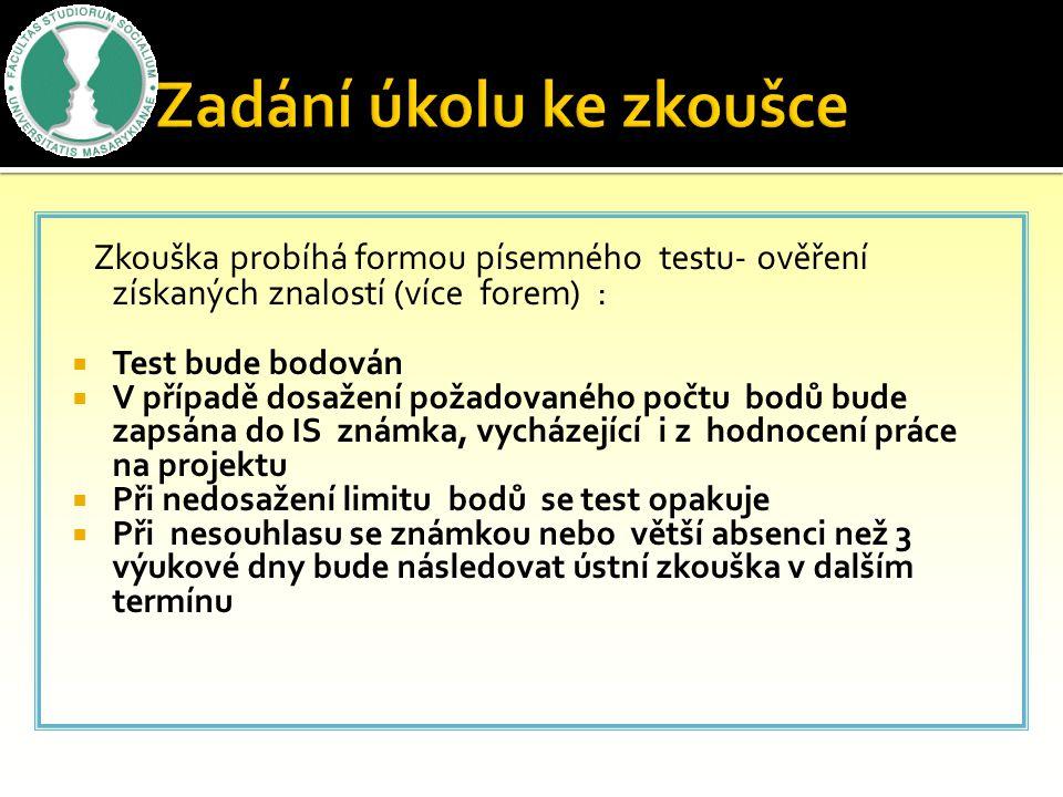  Projekt odevzdat nejpozději do 20.12. 2013 v písemné podobě na recepci fakulty a současně zaslat e- mailem na adresu: lubasova@brno-konsens.cz  Bez
