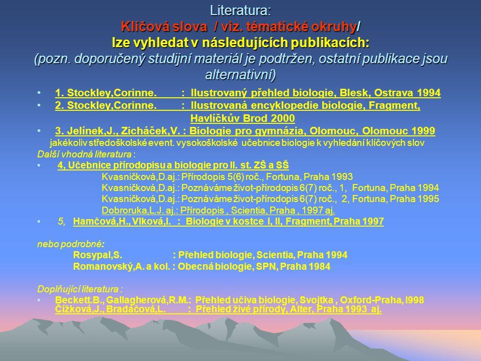 IVZ I - BIOLOGIE - cíle studia ŽIVOT – přehled o teoriích vzniku života (umět vysvětlit vlastní názor) - evoluční teorie Oparin, Darvwn, Haeckel, neodarwinismus ŽIVOT – podmínky vzniku a vývoje -podmínky abiotické a biotické - vývoj života - časový přehled, charakteristické etapy vývoje rostlin, živočichů, člověka - současné třídění biologických věd, znát předmět zkoumání - absolvent by měl znát gnozeologický základ tak, aby obsah nejen chápal, ale i - na modelových příkladech pro 1.