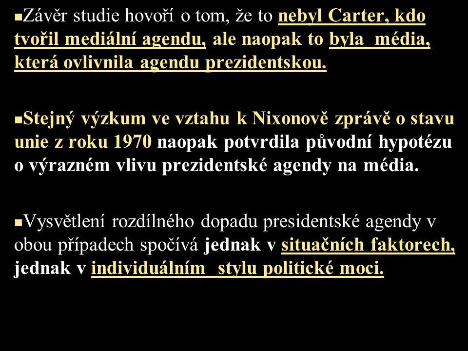 Závěr studie hovoří o tom, že to nebyl Carter, kdo tvořil mediální agendu, ale naopak to byla média, která ovlivnila agendu prezidentskou. Stejný výzk