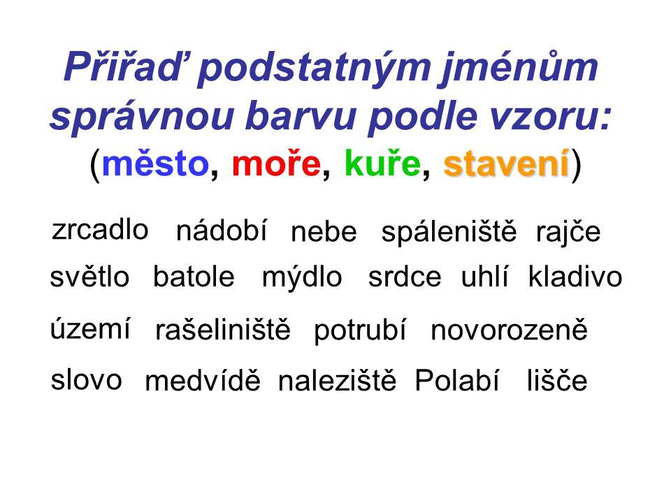 DOPLŇ SPRÁVNÉ I – Y : vydatnými krmiv_, okol_ Prahy, mezi umývadl_, úrodné Polab_, ostrými kusadl_, půvabným údol_m, s kol_, plynové potrub_, hemžit se strašidl_, nad územím_, objednat uhl_, o čtyřech obdob_ch, rybníky se stavidl_, nad údolím_, v tichém rákos_ y í y í y í y í y i í í yi í
