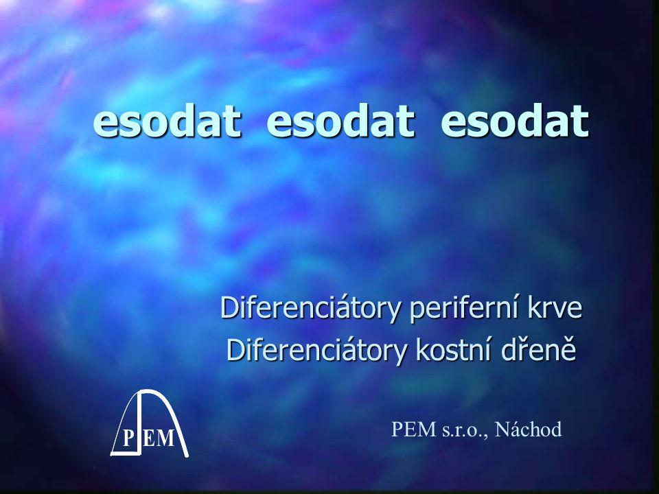 esodat esodat esodat Diferenciátory periferní krve Diferenciátory kostní dřeně PEM s.r.o., Náchod
