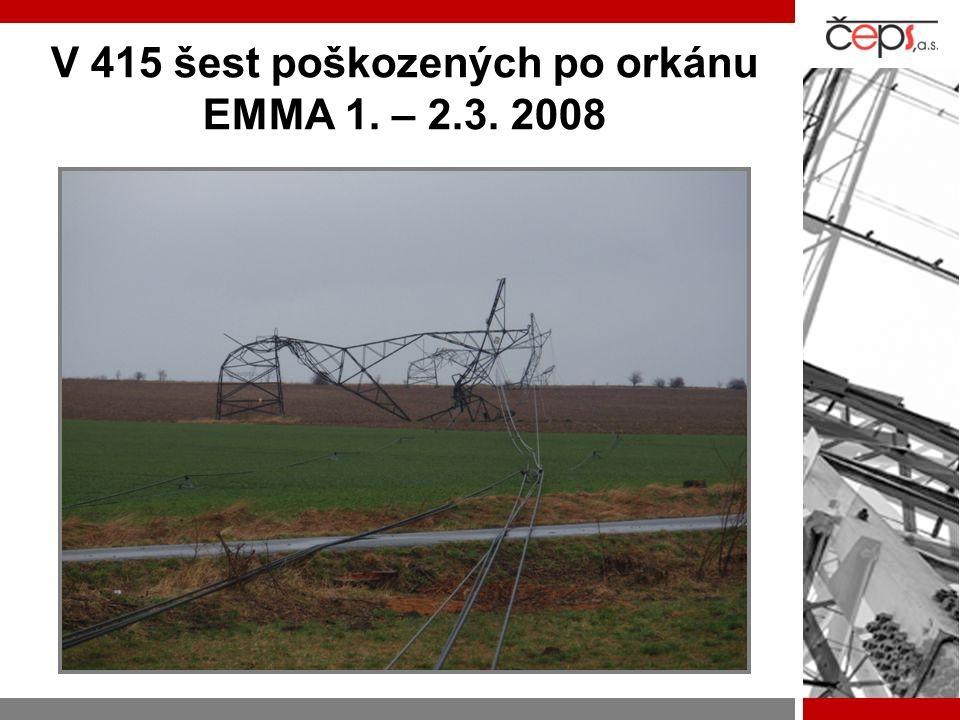 V 415 šest poškozených po orkánu EMMA 1. – 2.3. 2008