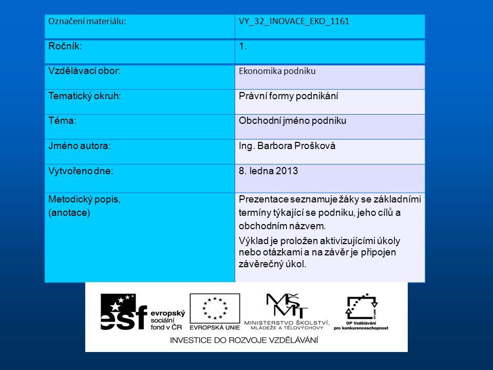 Označení materiálu:VY_32_INOVACE_EKO_1161 Ročník:1.