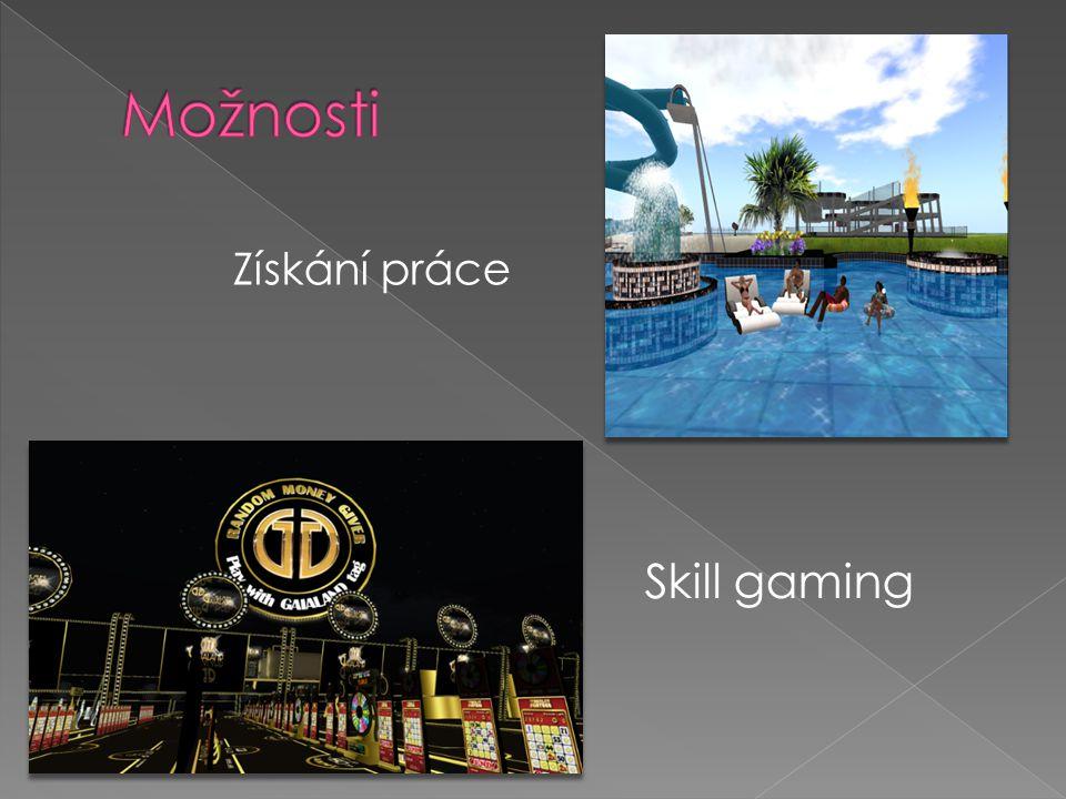 Získání práce Skill gaming