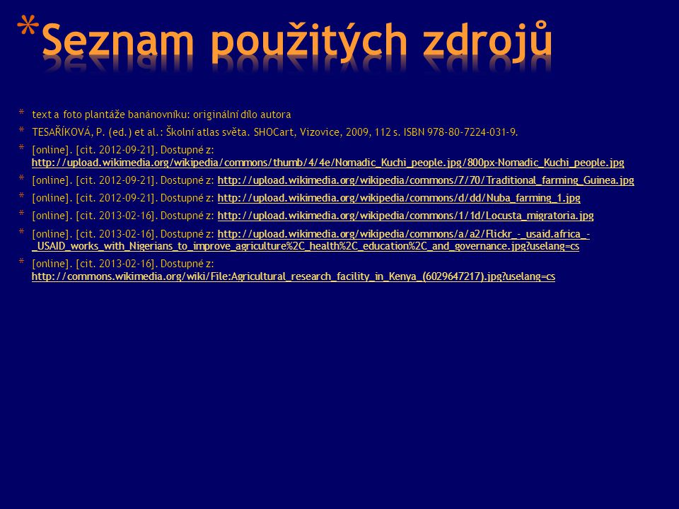 * text a foto plantáže banánovníku: originální dílo autora * TESAŘÍKOVÁ, P.