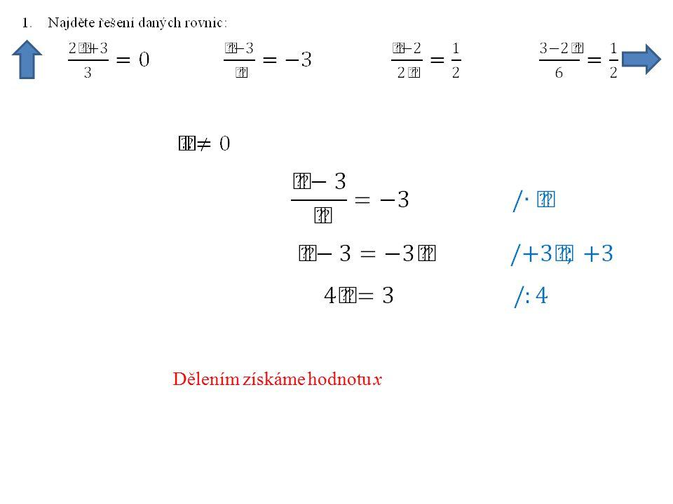 Dělením získáme hodnotu x