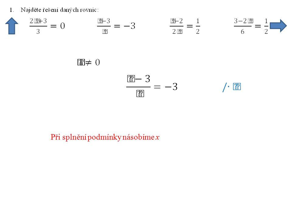 Máme řešení poslední rovnice, zkouška je evidentní