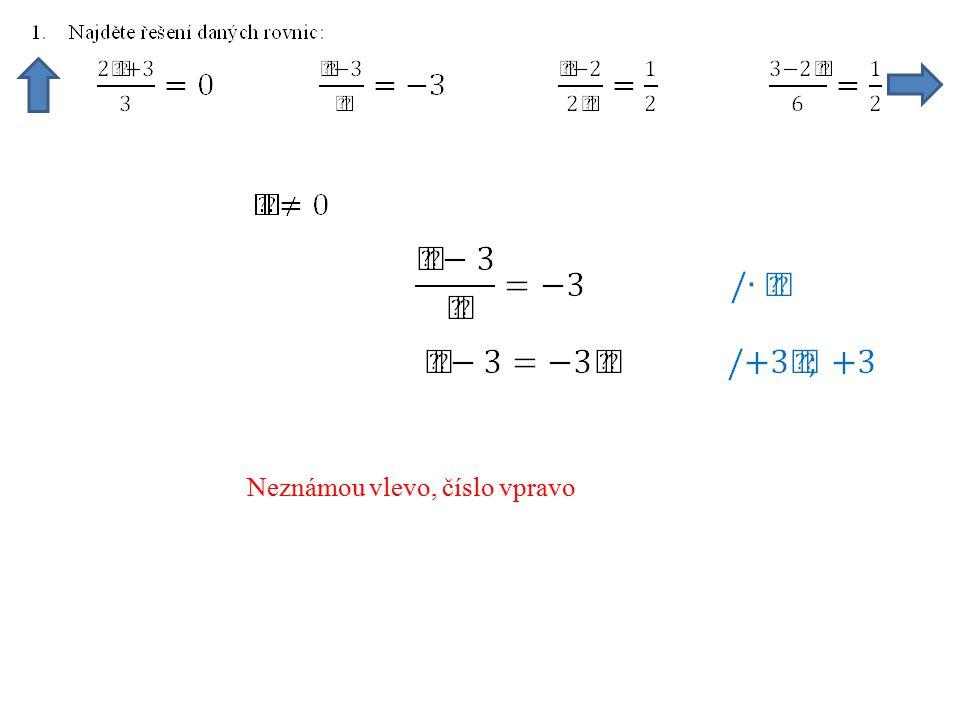 Zlomků v rovnici se zbavíme násobením společným jmenovatelem