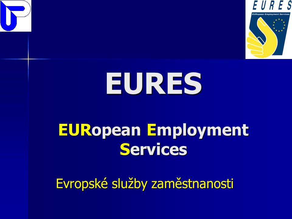EURES EURopean Employment Services Evropské služby zaměstnanosti