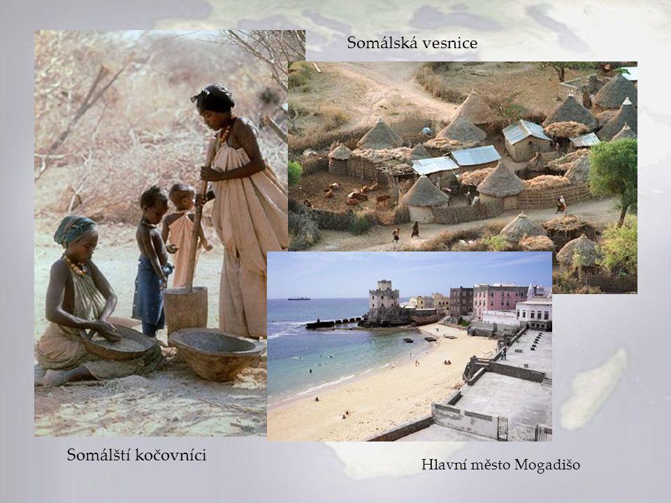 Somálští kočovníci Hlavní město Mogadišo Somálská vesnice