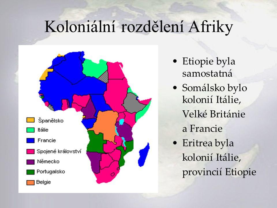 Koloniální rozdělení Afriky Etiopie byla samostatná Somálsko bylo kolonií Itálie, Velké Británie a Francie Eritrea byla kolonií Itálie, provincií Etio