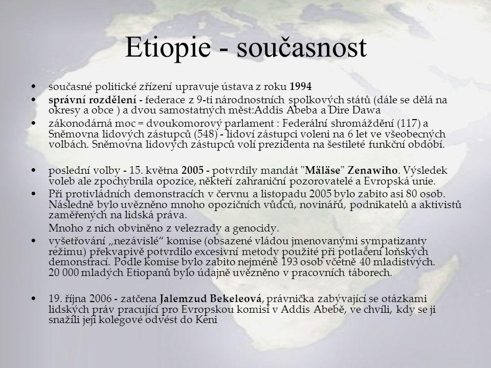 Etiopie - současnost současné politické zřízení upravuje ústava z roku 1994 správní rozdělení - federace z 9-ti národnostních spolkových států (dále s