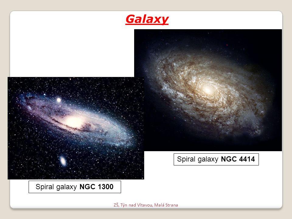 ZŠ, Týn nad Vltavou, Malá Strana Galaxy Spiral galaxy NGC 1300 Spiral galaxy NGC 4414