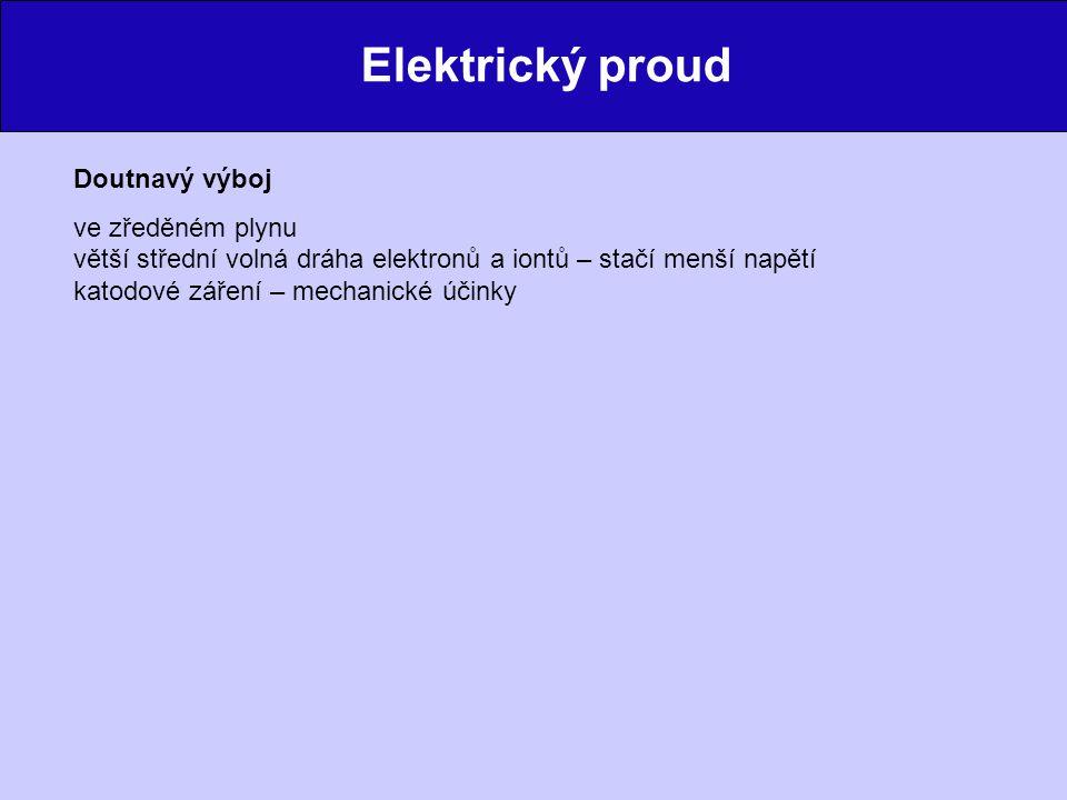 Elektrický proud Elektrické obvody