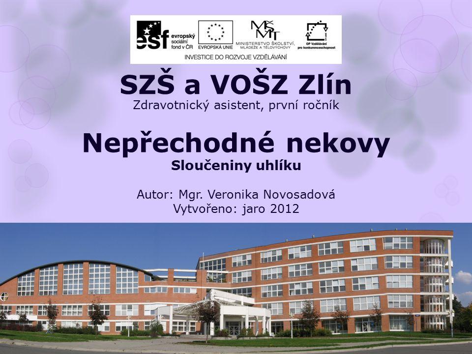 Zdravotnický asistent, první ročník Nepřechodné nekovy Sloučeniny uhlíku Autor: Mgr.