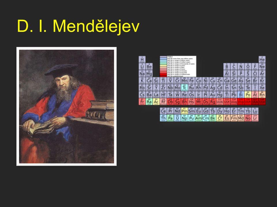 D. I. Mendělejev