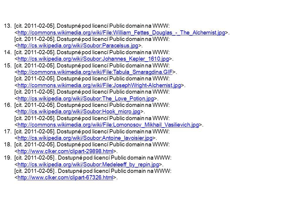 13.[cit. 2011-02-05]. Dostupné pod licencí Public domain na WWW:.http://commons.wikimedia.org/wiki/File:William_Fettes_Douglas_-_The_Alchemist.jpg [ci