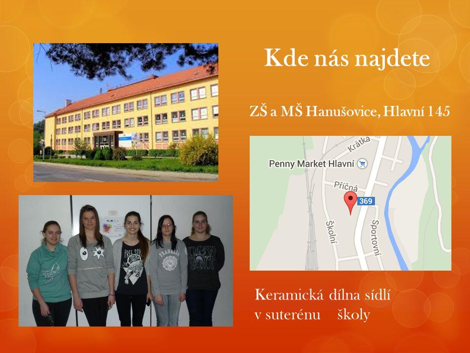 Kde nás najdete ZŠ a MŠ Hanušovice, Hlavní 145 Keramická dílna sídlí v suterénu školy
