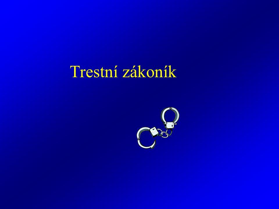 Obecná část (§ 1 - 139) Zvláštní část (§140 – 421) Trestný čin - přečin (nedbalostní + úmyslné do 5 let) - zločin