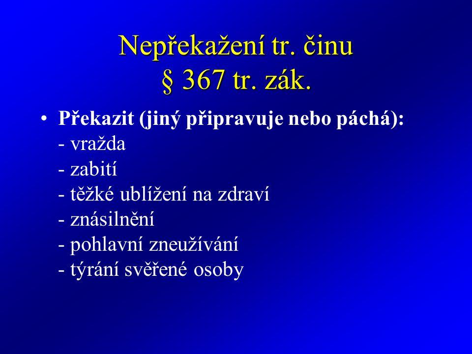 Neoznámení tr.činu § 368 tr. zák.