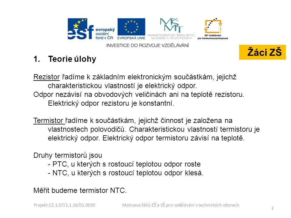 2 1.Teorie úlohy Rezistor řadíme k základním elektronickým součástkám, jejichž charakteristickou vlastností je elektrický odpor. Odpor nezávisí na obv