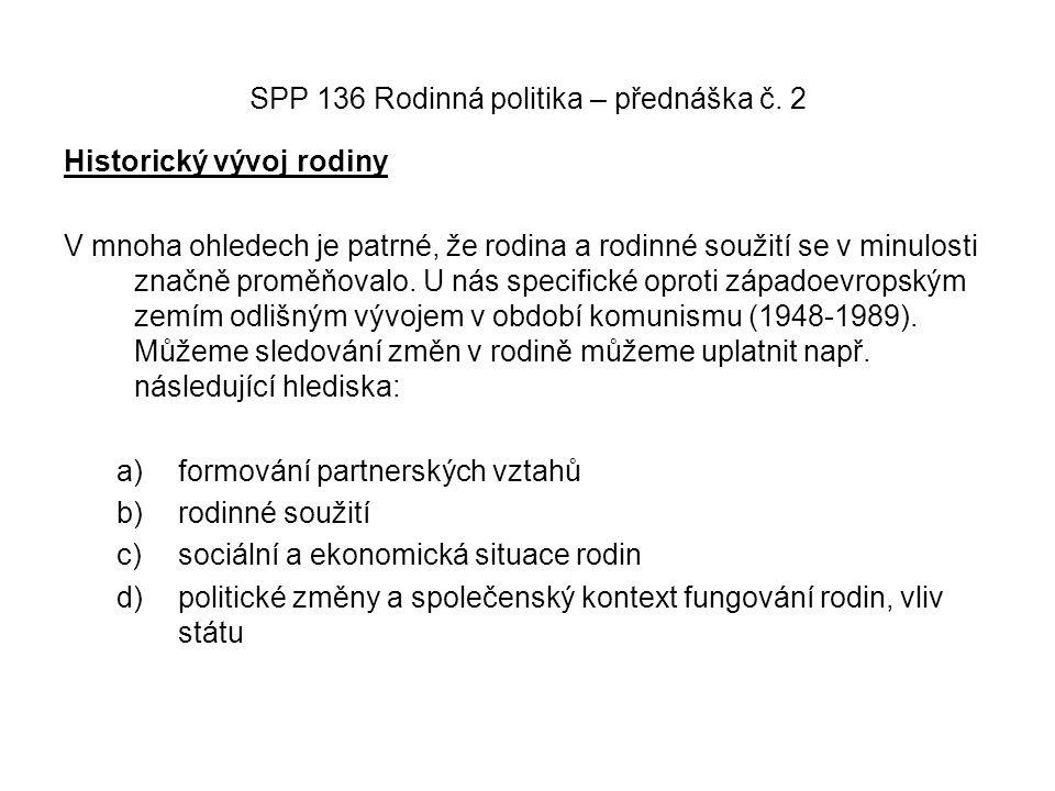 SPP 136 Rodinná politika – přednáška č.2 Situace v oblasti bydlení v České republice.