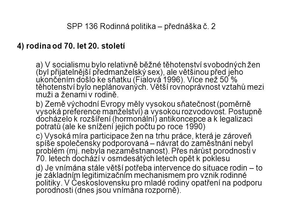 SPP 136 Rodinná politika – přednáška č.2 Mediány hrubých m.