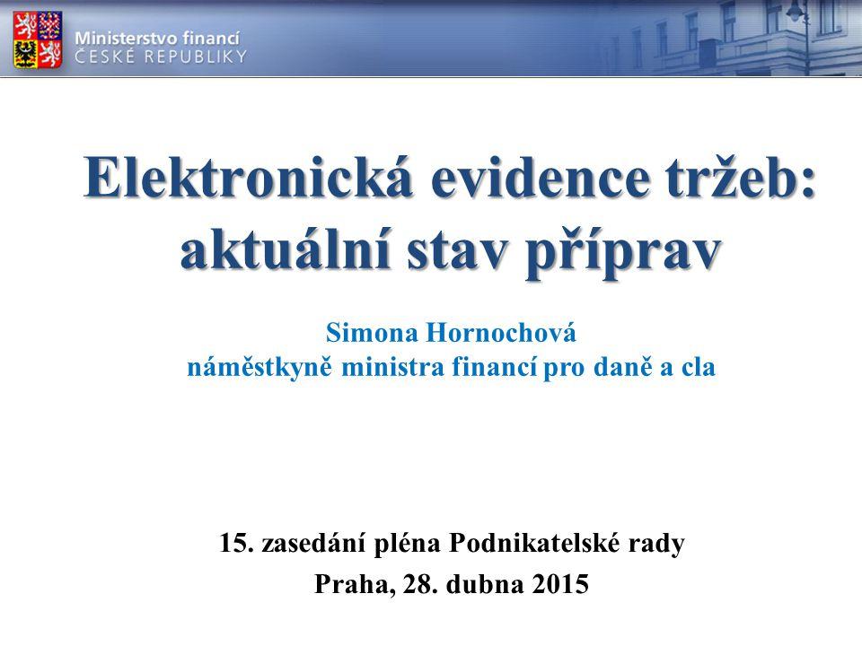 Elektronická evidence tržeb: aktuální stav příprav 15.