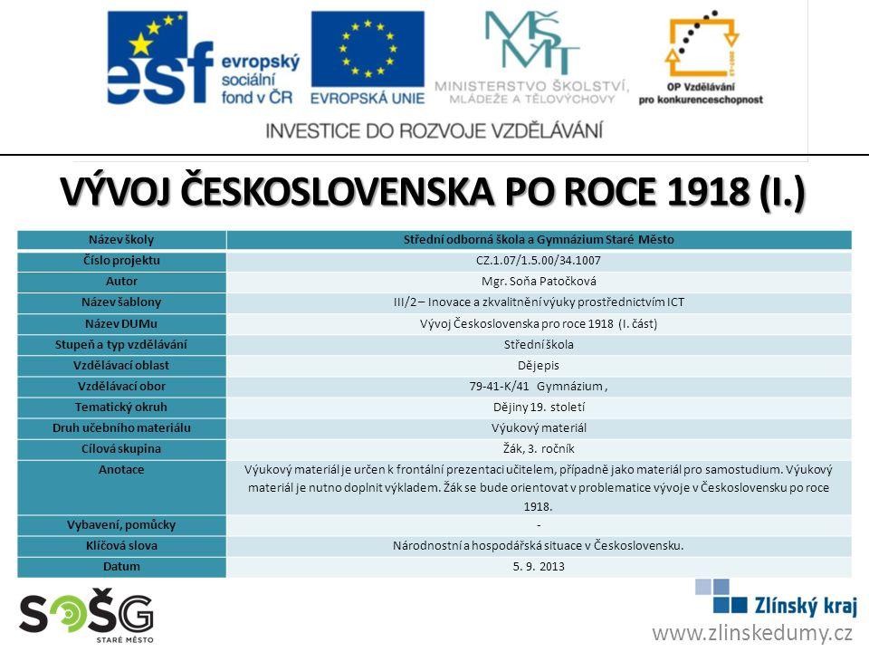 ETNICKÉ SLOŽENÍ OBYVATEL ČESKOSLOVENSKA Češi a Slováci: 65 % (51 %) Němci: 23 % Poláci: 0,6 % Maďaři: 5,7 % Rusíni: 3,4 % 13,5 mil.