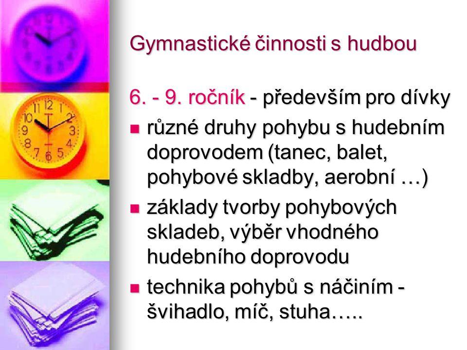 Gymnastické činnosti s hudbou 6.- 9.