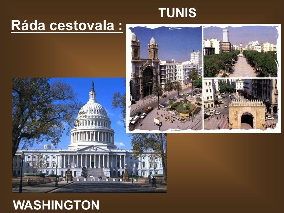 Ráda cestovala : TUNIS WASHINGTON