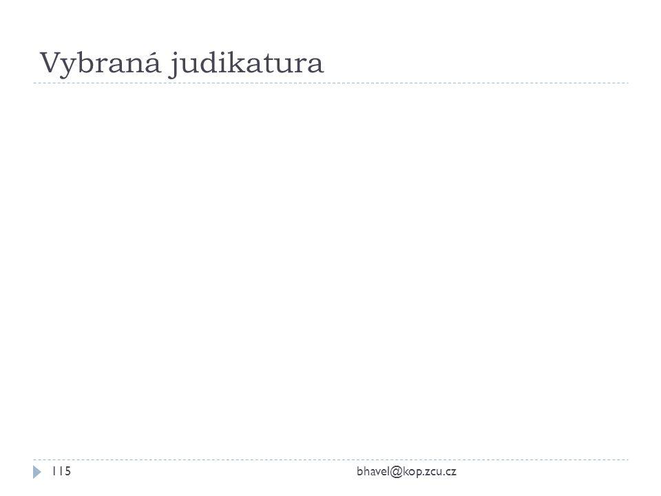 Vybraná judikatura bhavel@kop.zcu.cz115