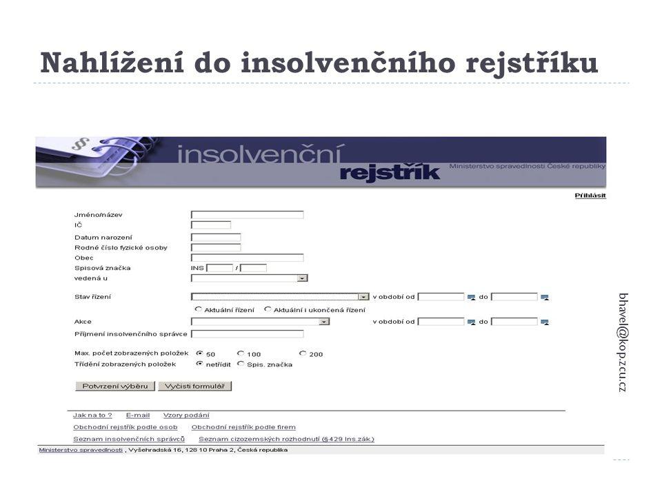 Podmínky pro použití bhavel@kop.zcu.cz 100  Fyzická osoba – nepodnikatel  Podnikatel s obratem do 2 milionů Kč a menším počtem věřitelů než 50  Rozhoduje soud, i bez návrhu