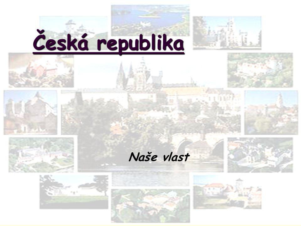 Česká republika Naše vlast