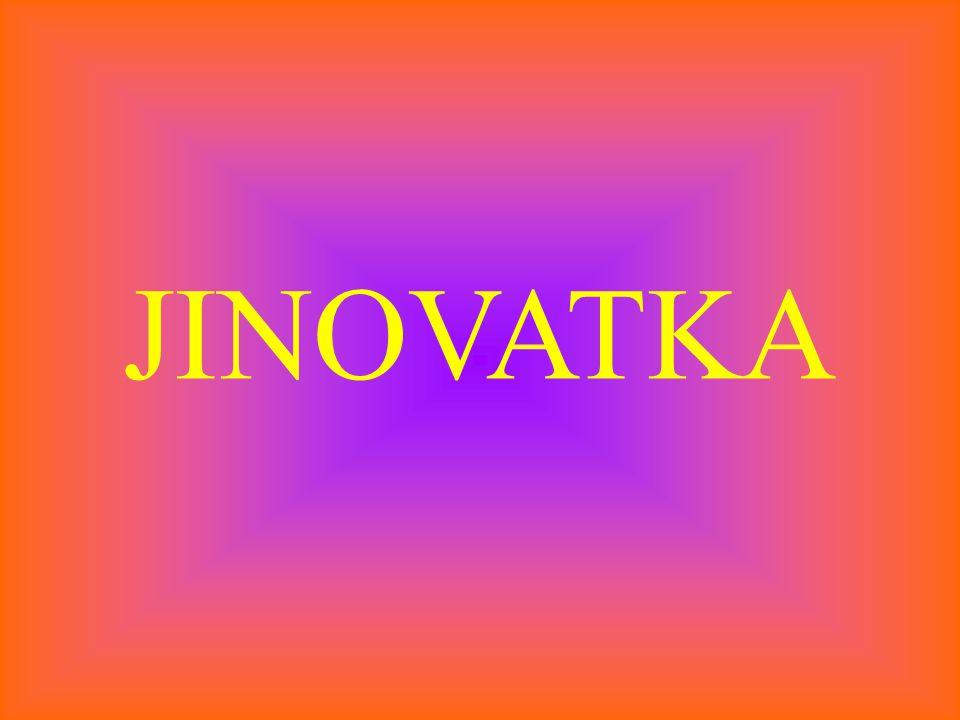 JINOVATKA