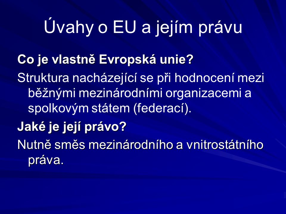 Mnohojazyčnost EU Nyní 24 autentických jazyků smluv a stejně tak úředních jazyků EU Překladatelská služba představuje podstatnou část pracovníků všech institucí EU Hlavní evropské jazyky se spontánně používají jako pracovní jazyky orgánů: angličtina, francouzština, němčina.
