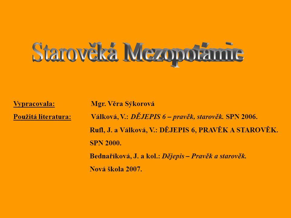 Mezopotámie je slovo řeckého původu, česky znamená 1.meziříčí 2.meziúdolí 0z50z5 www.nationalarchives.gov.uk
