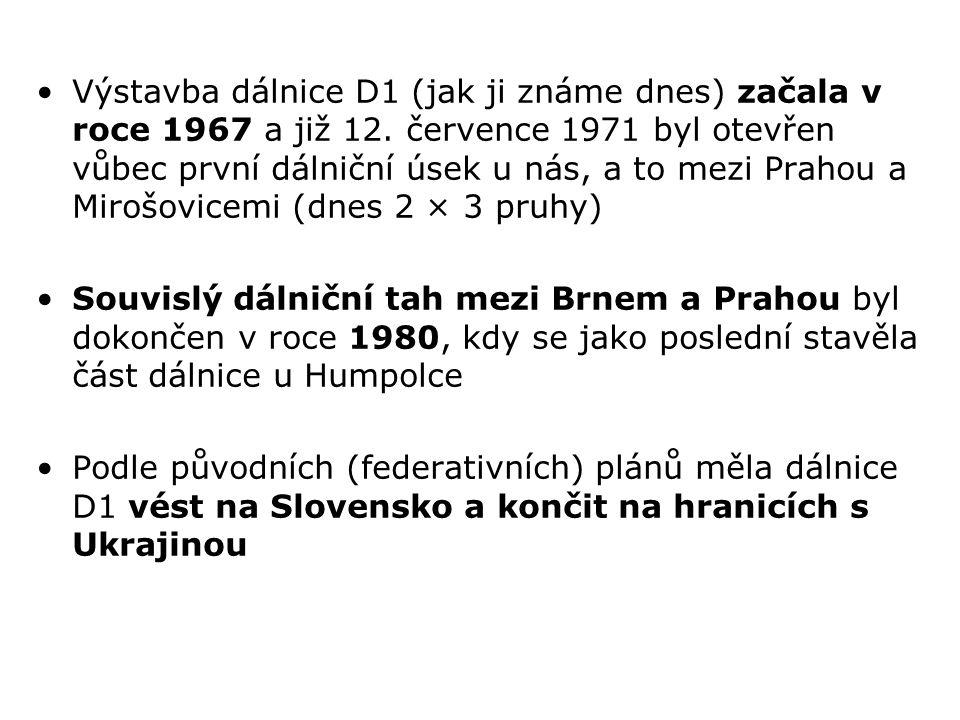 Výstavba dálnice D1 (jak ji známe dnes) začala v roce 1967 a již 12.