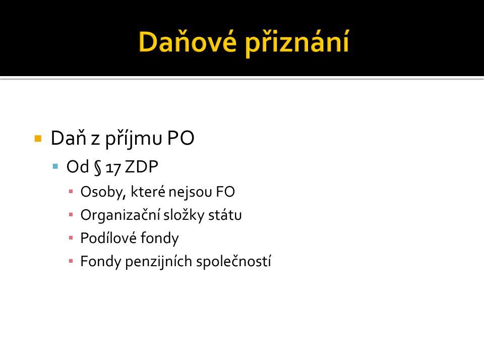  I.Oddíl – o poplatníkovi  II. Oddíl – daň z příjmu PO – příloha č.