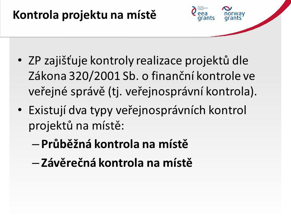 Kontrola projektu na místě ZP zajišťuje kontroly realizace projektů dle Zákona 320/2001 Sb.