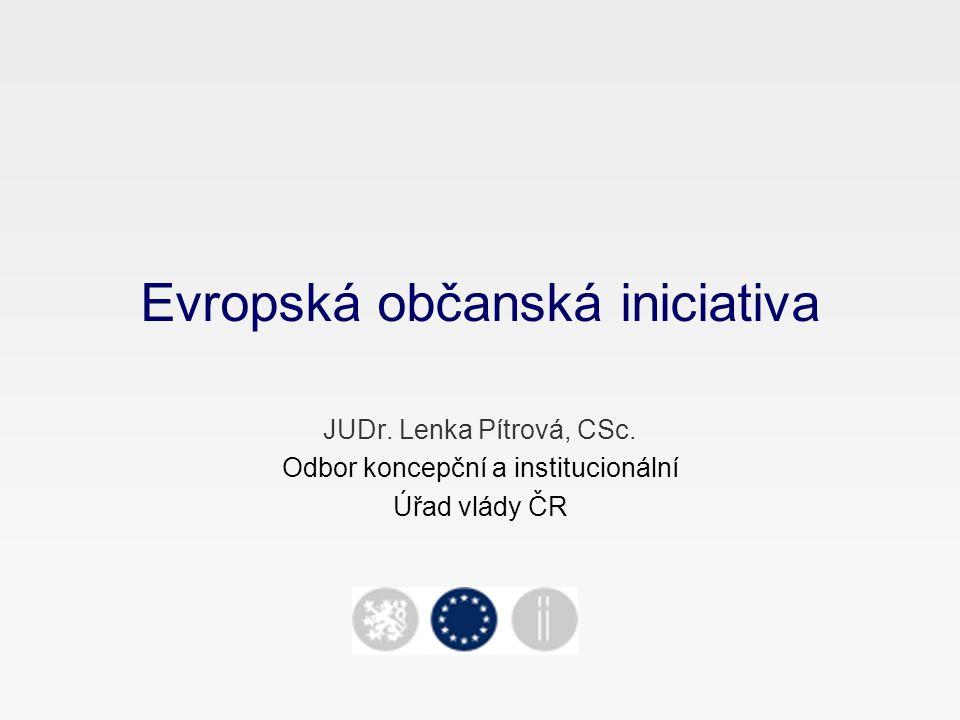 Evropská občanská iniciativa JUDr.Lenka Pítrová, CSc.