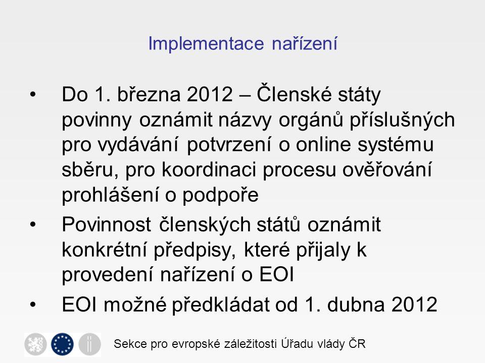 Implementace EOI v ČR Zákon o evropské občanské iniciativě: 18.